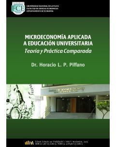 Microeconomía aplicada a educación universitaria: Teoría y práctica comparada