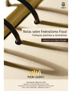 Notas sobre federalismo fiscal: Enfoques positivos y normativos