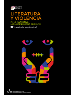 Literatura y violencia en la narrativa latinoamericana reciente