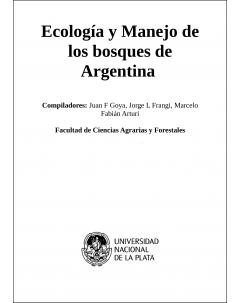 Ecología y manejo de los bosques de Argentina: Investigación en bosques nativos de Argentina