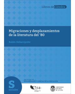 Migraciones y desplazamientos en la literatura del 80