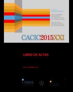 CACIC 2015: XXI Congreso Argentino de Ciencias de la Computación. Libro de actas