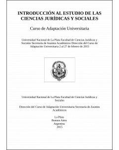 Introducción al estudio de las ciencias jurídicas y sociales: Curso de Adaptación Universitaria 2015