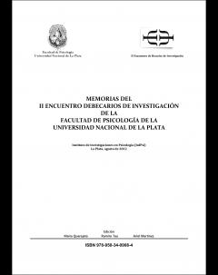 Memorias del II Encuentro de Becarios de Investigación de la Facultad de Psicología de la Universidad Nacional de La Plata