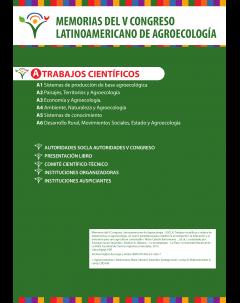 Memorias del V Congreso Latinoamericano de Agroecología - SOCLA: Trabajos científicos y relatos de experiencias: la agroecología, un nuevo paradigma para redefinir la investigación, la educación y la extensión para una agricultura sustentable