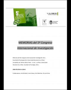 Memorias del V Congreso Internacional de Investigación de la Facultad de Psicología de la Universidad Nacional de La Plata