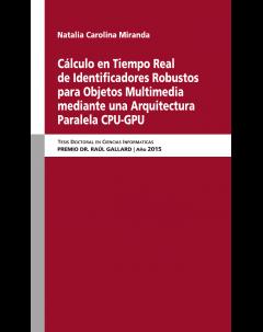 Cálculo en tiempo real de identificadores robustos para objetos multimedia mediante una arquitectura paralela CPU-GPU