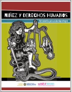 Niñez y derechos humanos: Herramientas para un abordaje integral