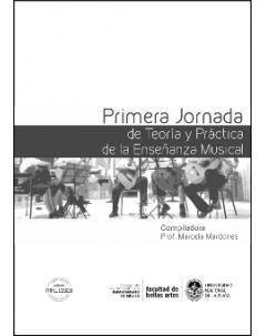 Primera Jornada de Teoría y Práctica de la Enseñanza Musical