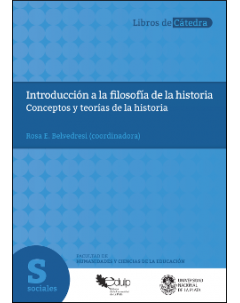 Introducción a la filosofía de la historia: Conceptos y teorías de la historia
