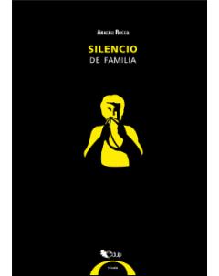 Silencio de familia