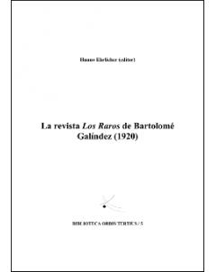 La revista Los Raros de Bartolomé Galíndez (1920)