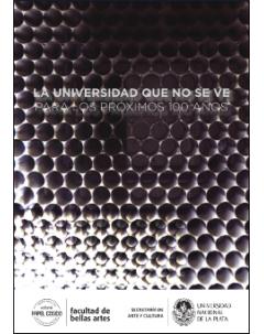 La universidad que no se ve para los próximos 100 años: Catálogo de fotografías