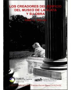 Los creadores del edificio del Museo de La Plata y su obra