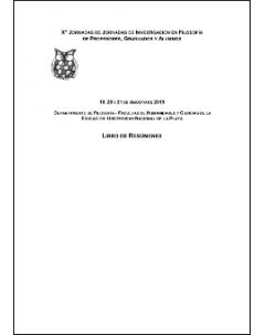 X Jornadas de Investigación en Filosofía de Profesores, Graduados y Alumnos: Libro de resúmenes