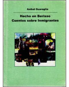 Hecho en Berisso: cuentos sobre inmigrantes
