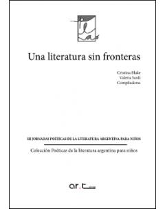Una literatura sin fronteras: III Jornadas de Poéticas de la Literatura Argentina para Niños