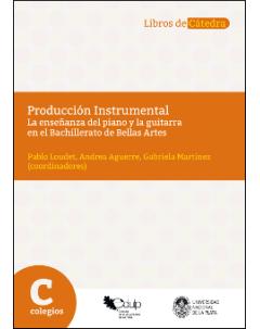 Producción instrumental: La enseñanza del piano y la guitarra en el Bachillerato de Bellas Artes