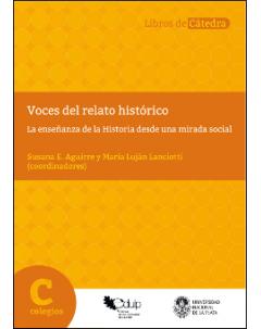 Voces del relato histórico: La enseñanza de la Historia desde una mirada social