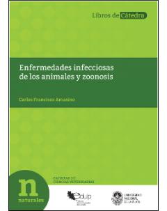 Enfermedades infecciosas de los animales y zoonosis