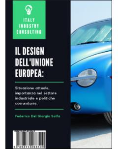 Il Design dell'Unione Europea: situazione attuale, importanza nel settore industriale e politiche comunitarie