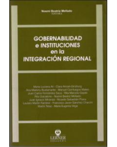 Gobernabilidad e instituciones en la integración regional