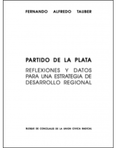 Partido de La Plata: Reflexiones y datos para una estrategia de desarrollo regional