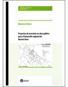 Proyecto de inversión en obra pública para el desarrollo regional de Buenos Aires