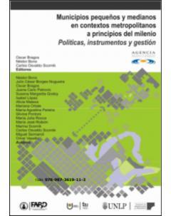 Municipios pequeños y medianos en contextos metropolitanos a principios del milenio: Políticas, instrumentos y gestión