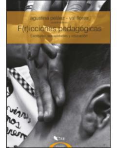F(r)icciones pedagógicas: Escrituras, sexualidades y educación