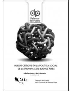 Nudos críticos en la política social de la provincia de Buenos Aires