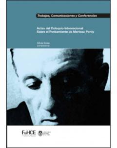 Actas del Coloquio Internacional Sobre el Pensamiento de Merleau-Ponty