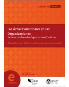Las áreas funcionales en las organizaciones: Particularidades en las organizaciones turísticas