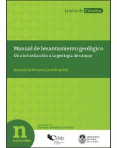 Manual de levantamiento geológico: Una introducción a la geología de campo