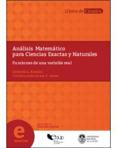 Análisis Matemático para Ciencias Exactas y Naturales: Funciones de una variable real