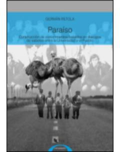 Paraíso: Construcción de conocimientos basados en diálogos de saberes entre la Universidad y el Pueblo
