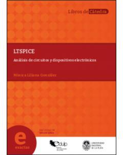 LTspice: Análisis de circuitos y dispositivos electrónicos