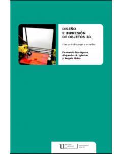 Diseño e impresión de objetos 3D: Una guía de apoyo a escuelas