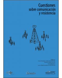 Cuestiones sobre comunicación y resistencia