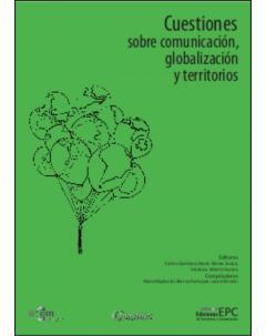 Cuestiones sobre comunicación, globalización y territorios