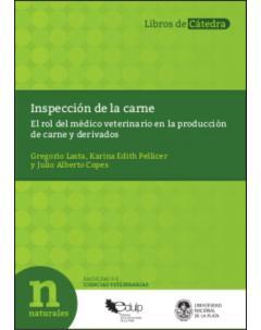Inspección de la carne: El rol del médico veterinario en la producción de carne y derivados
