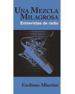 Una mezcla milagrosa: Entrevistas de radio