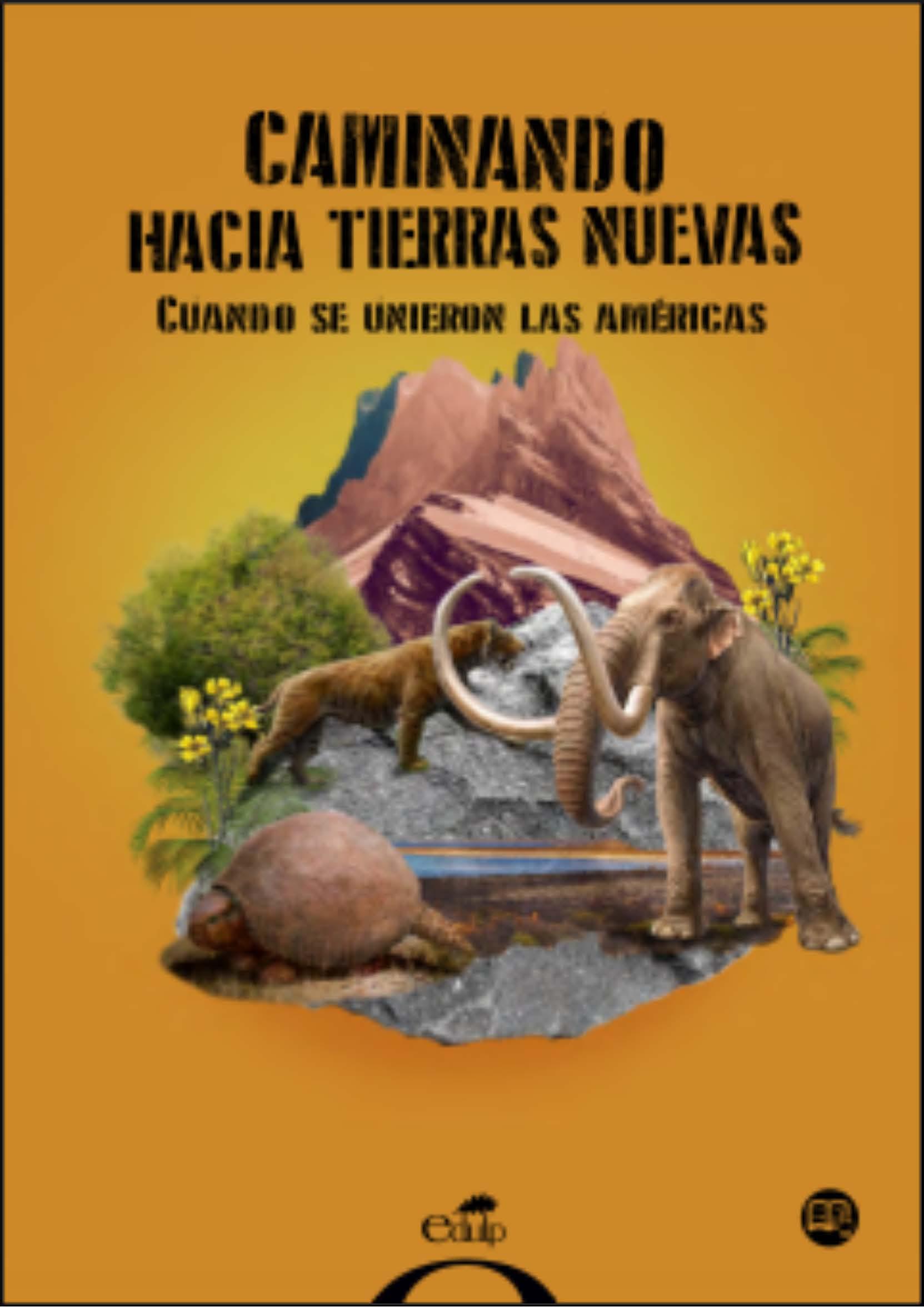 Resultado de imagen para GOULD, María Mercedes / HINCAPIÉ, Luisa. Caminando hacia tierras nuevas: Cuando se unieron las Américas,