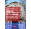 Educación, diseño e innovación en Latinoamérica: Evolución, análisis de casos y perspectivas sobre la educación técnico profesional: un enfoque desde el emprendedorismo y el desarrollo local