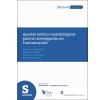 Aportes teórico-metodológicos para la investigación en comunicación
