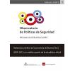Violencias y delitos en la provincia de Buenos Aires 2009-2012: un análisis a partir de la estadística oficial: Observatorio de Políticas de Seguridad, provincia de Buenos Aires