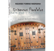 Universos paralelos: Escenario para el crimen