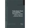 Federalismo fiscal en la práctica: Aplicaciones al sector público argentino y ejercicios teóricos