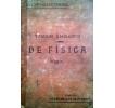 Tratado elemental de Física: Vigésima quinta edición, enteramente refundida, conforme a los programas oficiales de segunda enseñanza y a los más recientes descubrimientos y aplicaciones de la Ciencia