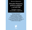 Derechos humanos, políticas públicas y rol del FMI: Tensiones, errores no asumidos y replanteos